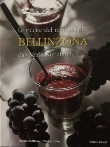 Le ricette del mercaro di Bellinzona